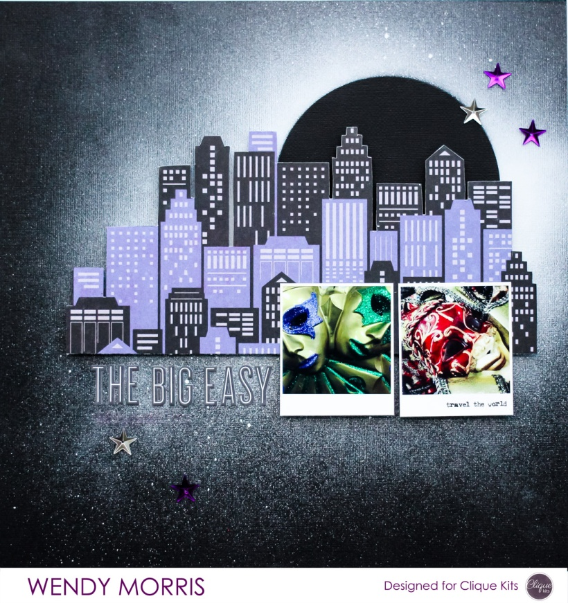 The Big Easy, @Wendy Morris @cliquekits, #cliquekits #scrapbooking #DIY #ckmasqueradeball