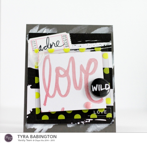 Love Wild Card Clique Kits Tyra Babington 72dpi