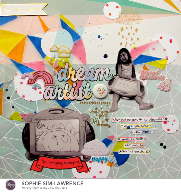 Dream Artist, @colortypes sophie @cliquekits, #cliquekits #scrapbooking#DIY #ckhappyeverything